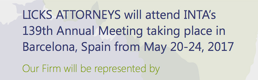LICKS ATTORNEYS will attend INTA's 139th Annual Meeting taking place in Barcelona, Spain from May 20-24, 2017 Our Firm will be represented by